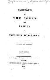 Anecdotes of the Court and Family of Napoleon Bonaparte