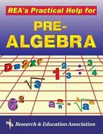 REA's Practical Help for Pre-algebra