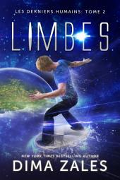 Limbes (Les Derniers Humains : Tome 2)