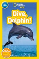National Geographic Readers  Dive  Dolphin PDF