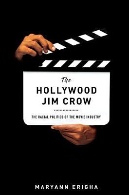 The Hollywood Jim Crow PDF