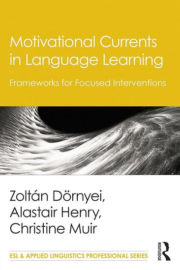 Motivational Currents in Language Learning PDF