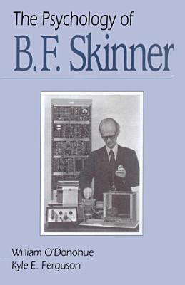 The Psychology of B F Skinner