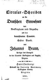 Circular-Schreiben an die deutschen Einwohner von Rockingham und Augusta: und den benachbarten Caunties. Erster Band