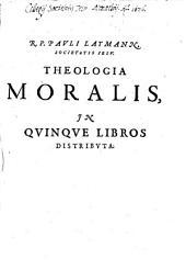 Theologia moralis: in V libros distributa : cum Repert, Volume 1