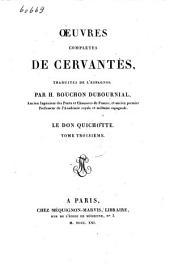 Oeuvres complètes de Cervantès: Le Don Quichotte, Volume3