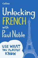 Unlocking French with Paul Noble PDF