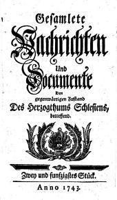 Gesamlete Nachrichten Den gegenwärtigen Zustand des Herzogthums Schlesien betreffend: Band 52