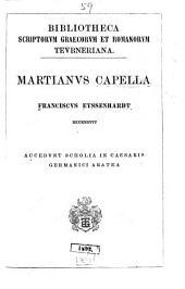 Martianvs Capella; Franciscvs Eyssenhardt recensvit