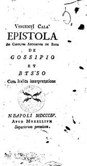 Vincenti Cala' Epistola ad Carolum Antonium De Rosa de gossipio et bysso cum italica interpretatione