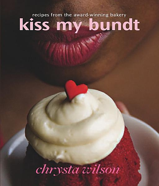 Download Kiss My Bundt Book