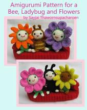 Amigurumi Pattern for a Bee, Ladybug and Flowers