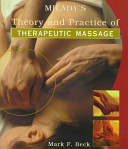 Milady's Theory and Practice of Therapeutic Massage