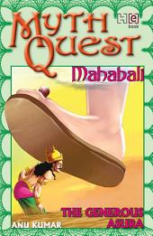 Mahabali: The Generous Asura