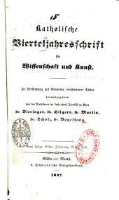 Katholische Vierteljahresschrift für Wissenschaft und Kunst