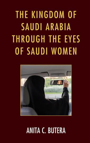 Download The Kingdom of Saudi Arabia Through the Eyes of Saudi Women Book