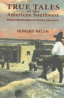 True Tales of the American Southwest