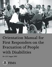 Orientation Manual for First Responders on the Evacuation of People with Disabilities