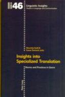 Insights Into Specialized Translation