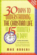 30 Days to Understanding the Christian Life in 15 Minutes a Day PDF