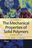 An Introduction to the Mechanical Properties of Solid Polymers PDF