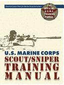 U S  Marine Corps Scout Sniper Training Manual