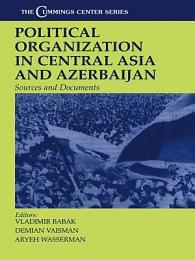 Political Organization in Central Asia and Azerbaijan