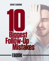 10 Biggest Follow-Up Mistakes