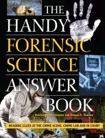 The Handy Forensic Science Answer Book PDF