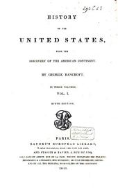 History of the United States, from the Discovery of the American Continent: Volume 1