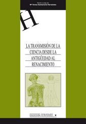 La transmisión de la ciencia desde la Antigüedad al Renacimiento