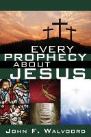 Every Prophecy about Jesus PDF