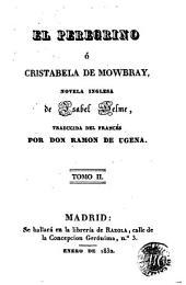El Peregrino, ó, Cristabela de Mowbray: novela inglesa