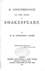 A Concordance to the Plays of Shakespeare PDF