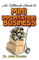 The Ultimate Guide To Mini Importation Business PDF