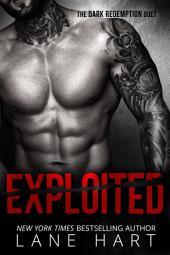 Exploited: A Dark Romance