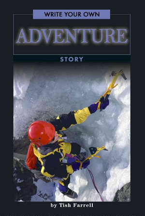 Write Your Own Adventure Story