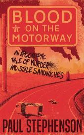 Blood on the Motorway