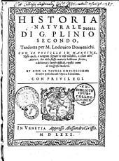 Historia naturale di G. Plinio Secondo, tradotta per M. Lodouico Domenichi