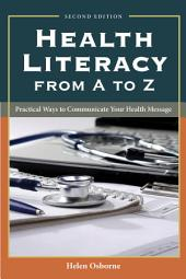 Health Literacy From A to Z: Edition 2
