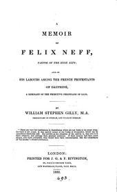 A memoir of Félix Neff, pastor of the High Alps