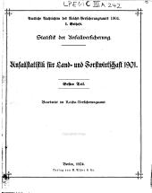 Statistik der unfallversicherung: Unfallstatistik für land- und forstwirtschaft, 1901, Teil 1