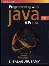 Programming with JAVA - A Primer: Third Edition