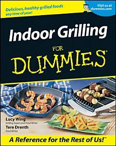Indoor Grilling For Dummies Book