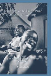 10 Years of the Caine Prize for African Writing