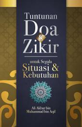Tuntunan Doa & Zikir untuk Segala Situasi & Kebutuhan
