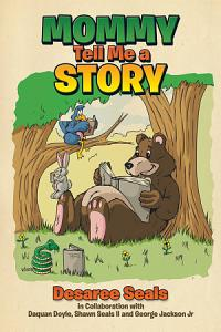 Mommy Tell Me a Story Book