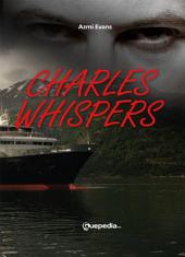 Charles Whispers