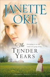 The Tender Years (Prairie Legacy Book #1)