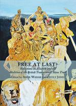 Free at Last? Reflections on Freedom and the Abolition of the British Transatlantic Slave Trade